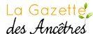 La Gazette des Ancêtresmai 2018 ~ La Gazette des Ancêtres